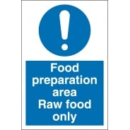 Food Preparation Area Raw Food Only Signs
