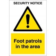 Foot Patrols In The Area Signs