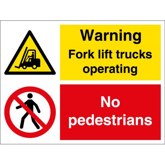Fork Lift Trucks Operating No Pedestrians Signs