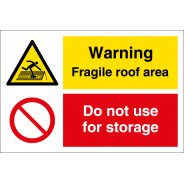 Fragile Roof Do Not Use For Storage Signs