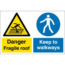 Fragile Roof Keep To Walkways Signs
