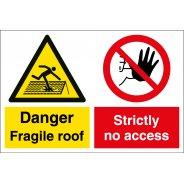 Fragile Roof No Access Signs