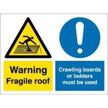 Fragile Roof Use Crawling Boards Or Ladders Signs