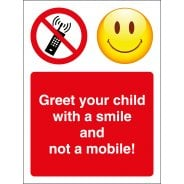 Greet Your Child With A Smile Not A Mobile Signs