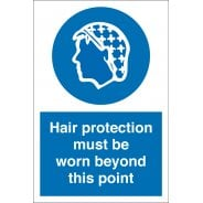 Hair Protection Must Be Worn Beyond This Point Signs