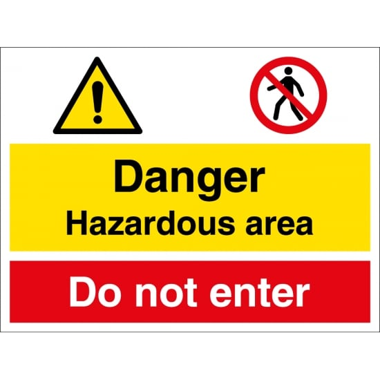 Hazardous Area Do Not Enter Signs