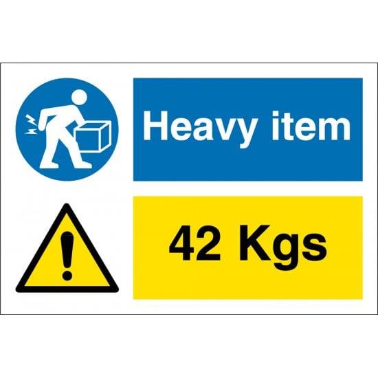 Heavy Item 42 Kgs Signs