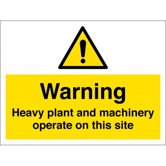 Heavy Plant And Machinery Operate On This Site Signs