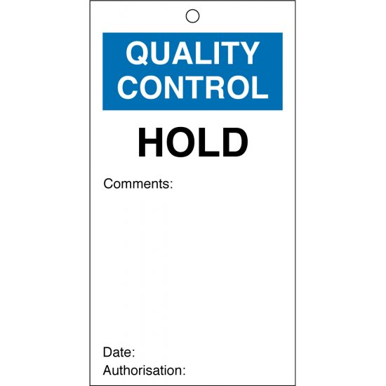 Hold Quality Control Tags 80mm x 150mm Pack of 10
