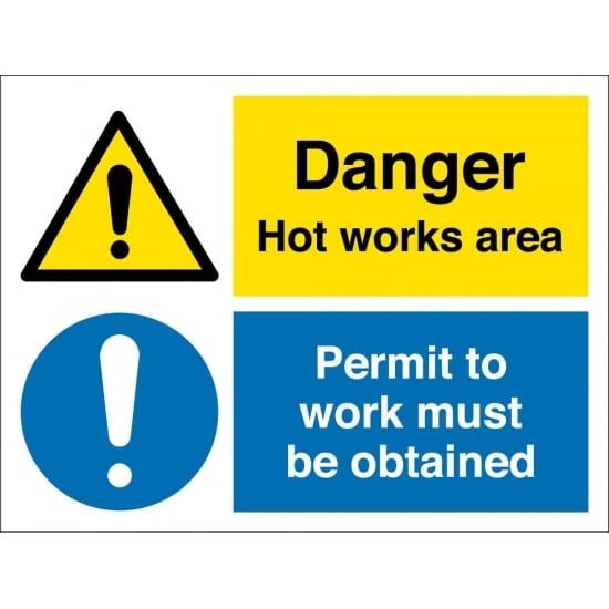 Hot Works Area Permit To Work Must Be Obtained Signs