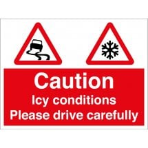 Icy Conditions Please Drive Carefully Signs