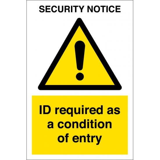 ID Required As A Condition Of Entry Signs