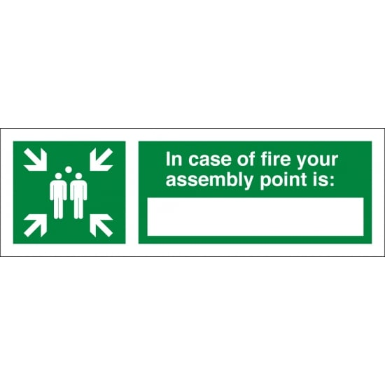 In Case Of Fire Your Assembly Point Is Signs