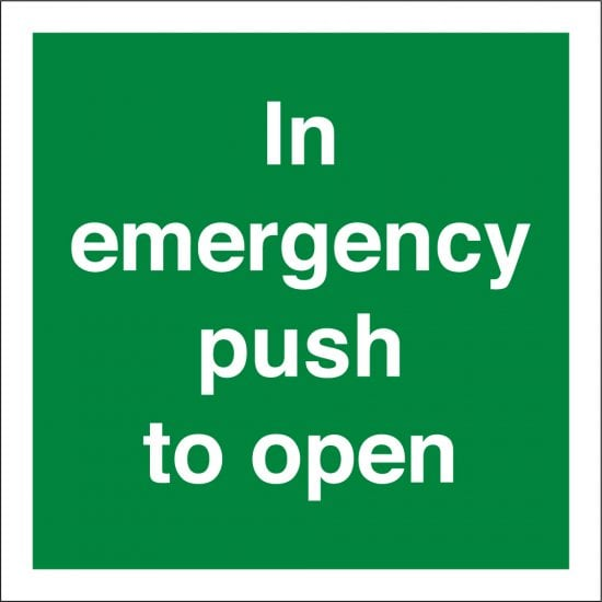 In Emergency Push To Open Signs