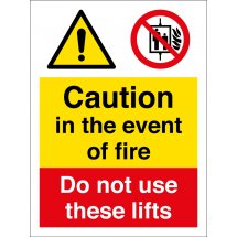 In The Event Of Fire Do Not Use These Lifts Signs