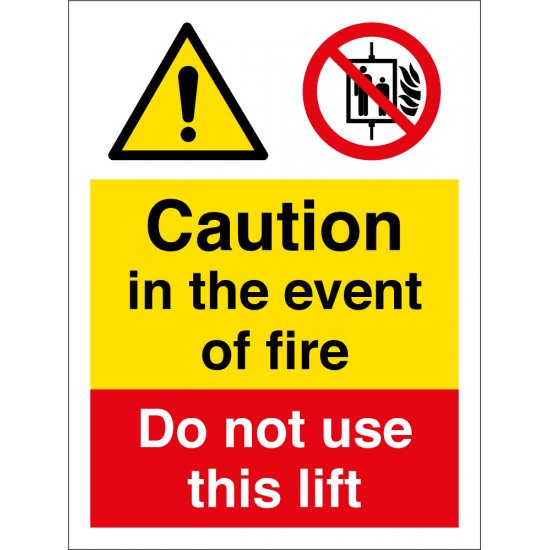 In The Event Of Fire Do Not Use This Lift Signs