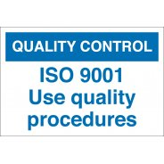ISO 9001 Use Quality Procedures Signs