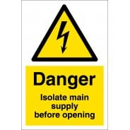 Isolate Main Supply Before Opening Signs