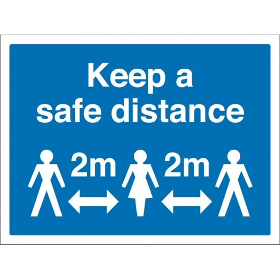 Keep A Safe Distance Signs