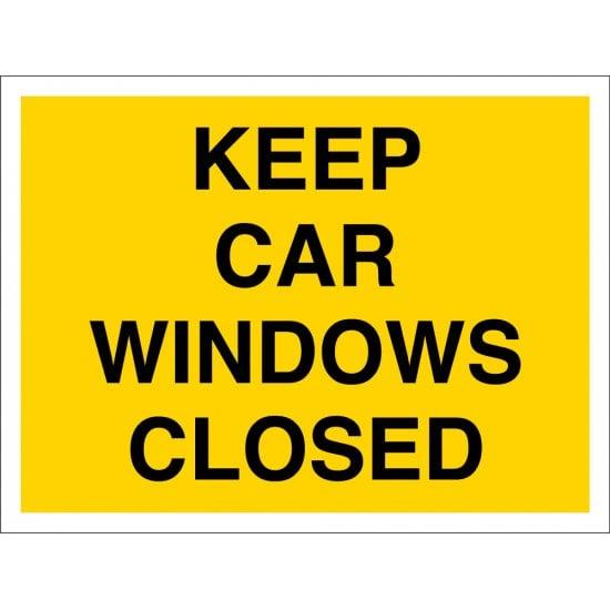 Keep Car Windows Closed Signs
