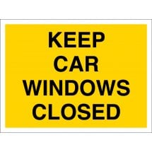 Keep Car Windows Closed Signs