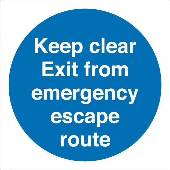Keep Clear Exit From Emergency Escape Route Signs