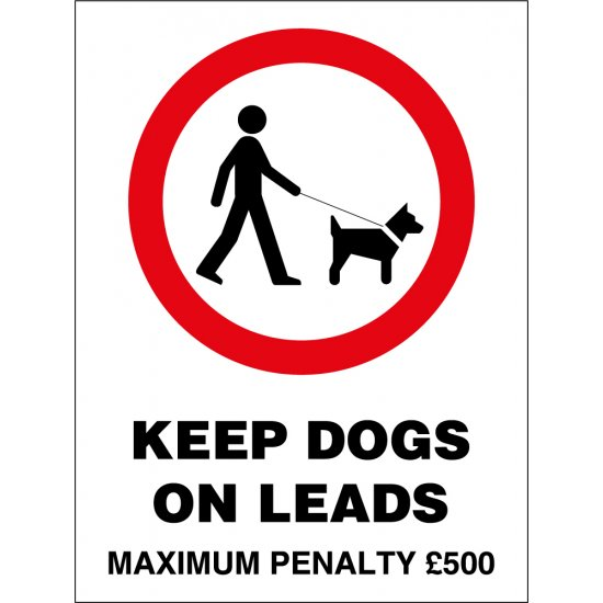 Keep Dogs On Leads Maximum Penalty Signs