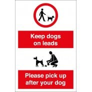 Keep Dogs On Leads Please Pick Up After Your Dog Signs