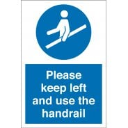 Keep Left And Use The Handrail Signs