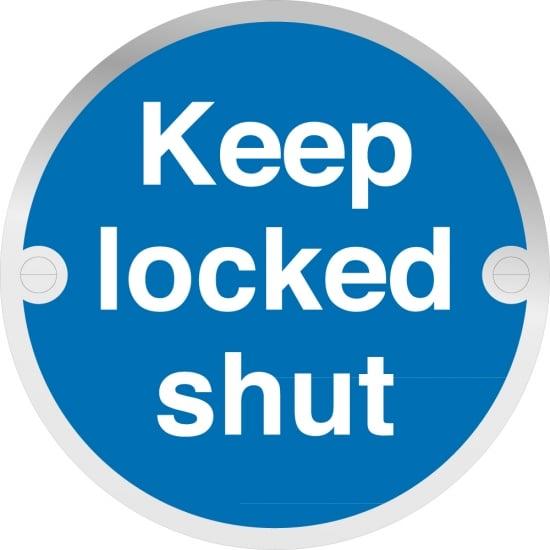 Keep Locked Shut Metal Signs