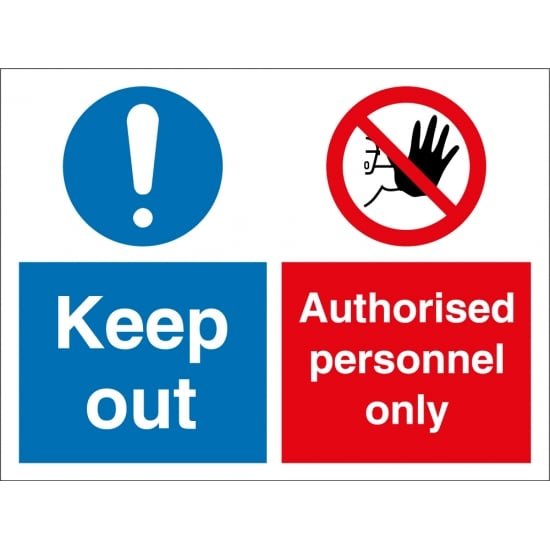 Keep Out Authorised Personnel Only Signs