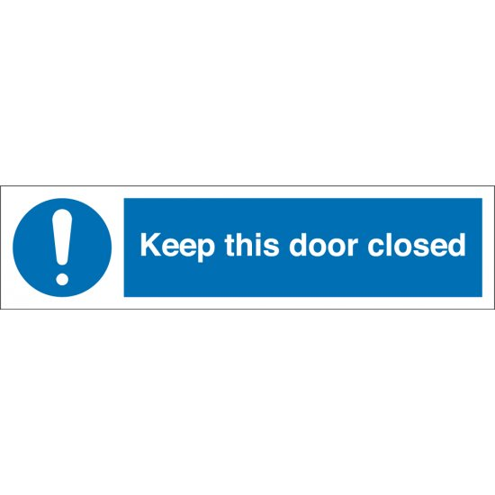 Keep This Door Closed Signs