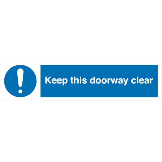 Keep This Doorway Clear Signs