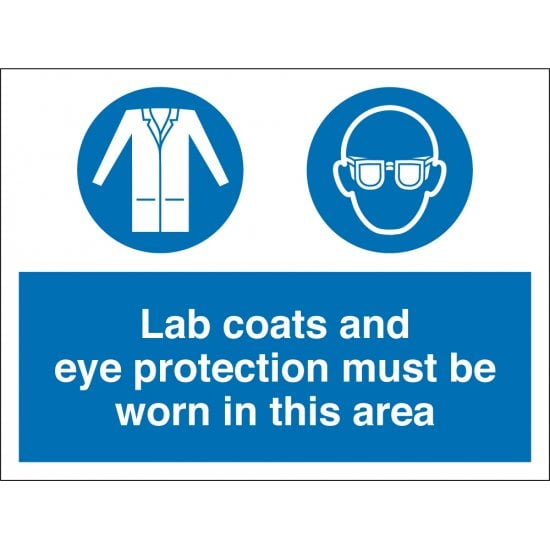 Lab Coats and Eye Protection Must Be Worn In This Area Signs