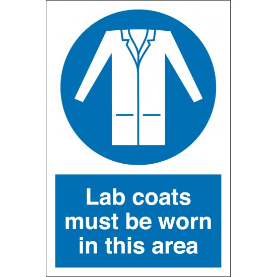 Lab Coats Must Be Worn In This Area Signs