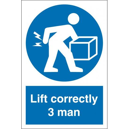 Lift Correctly Three Man Signs