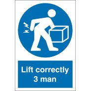 Lift Correctly Three Man Signs