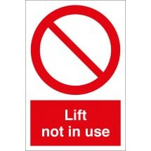 Lift Not In Use Signs