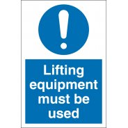 Lifting Equipment Must Be Used Signs