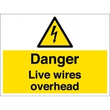 Live Wires Overhead Signs