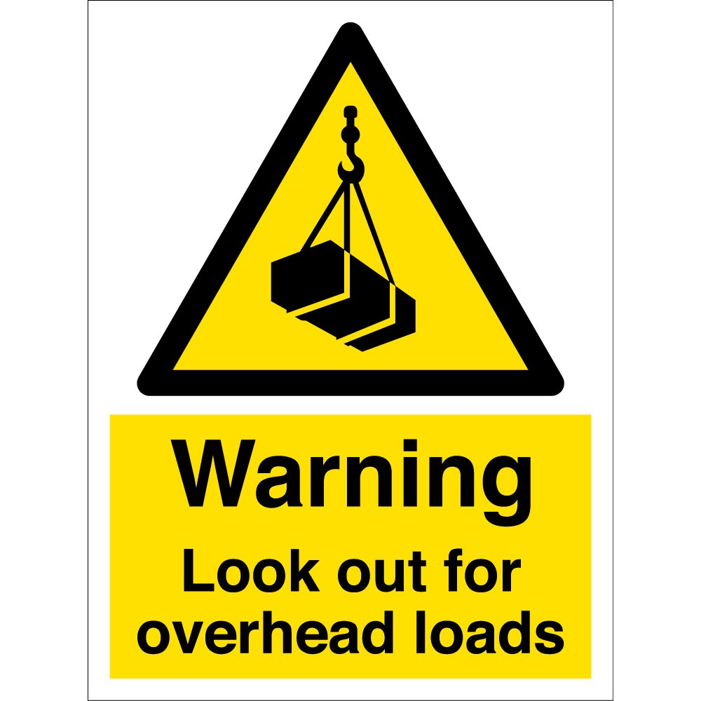 Look Out For Overhead Loads Si...