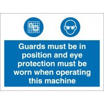 Machine Guards And Eye Protection Signs