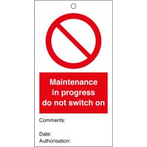 Maintenance In Progress Do Not Switch On Safety Tags 80mm x 150mm Pack of 10