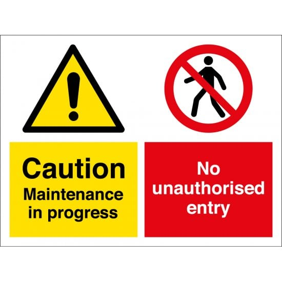 Maintenance In Progress No Unauthorised Entry Signs