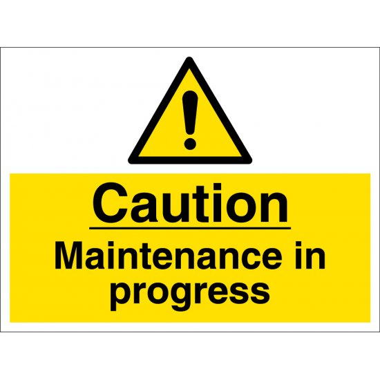 Maintenance In Progress Signs