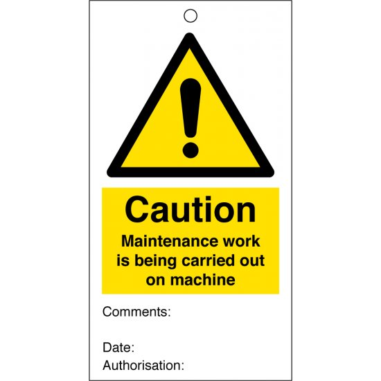 Maintenance Work Is Being Carried Out On Machine Safety Tags 80mm x 150mm Pack of 10
