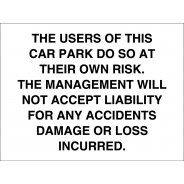 Management Will Not Accept Liability Signs