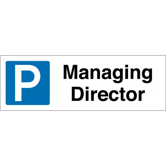 Managing Director Parking Signs
