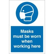 Masks Must Be Worn When Working Here Signs