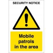 Mobile Patrols In The Area Signs